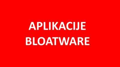 Aplikacije, Bloatware, Apps, App, Android