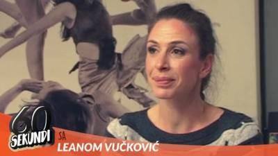Leana Vučković, glumice, 60 sekundi, gluma, zabava